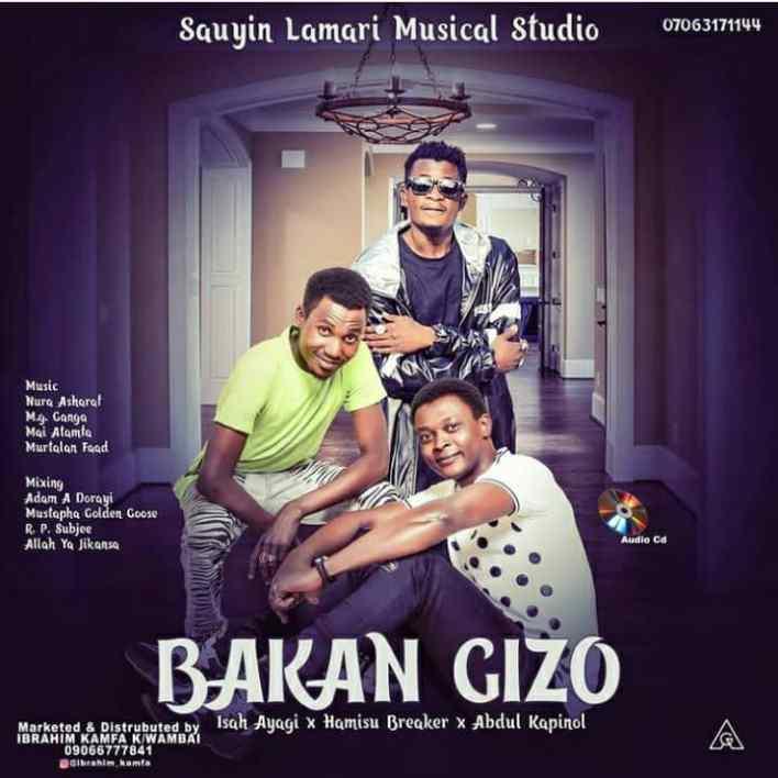 Fostar album ɗin 'Bakan Gizo' da hoton Abdul Kafinol tare da abokan sa, fitattun mawaƙan nan Isah Ayagi da Hamisu Breaker