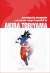 Investigación documental y en red del manga Dragon Ball de Akira Toriyama