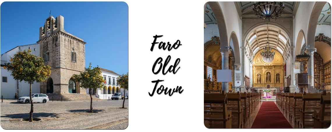 Visit the old town in Faro