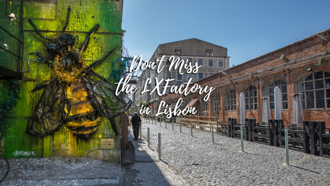 The LXfactory in Lisbon
