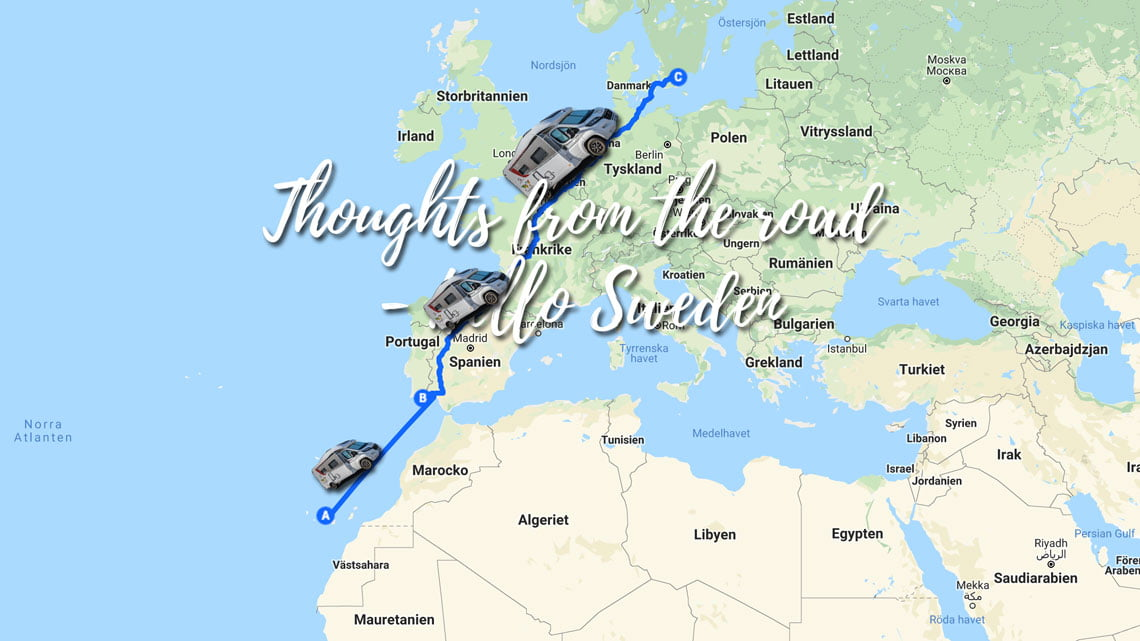 Thoughts from the road  - Hello Sweden