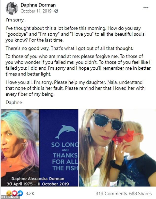 Daphne posted a note on Facebook before taking her own life, saying: 'I love you all. I'm sorry'