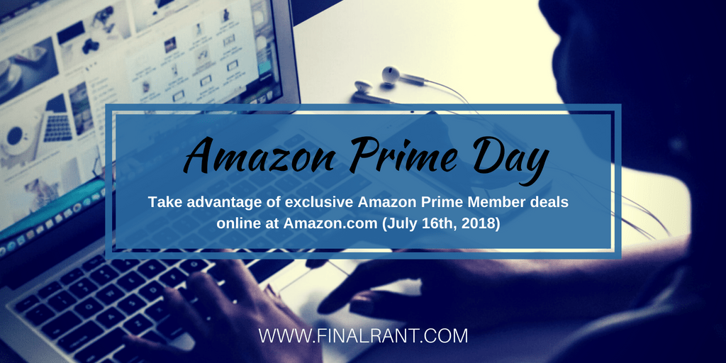 Amazon Prime Day 2018: Exclusive Members Only Deals