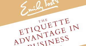 """This book cover image released by William Morrow shows """"Emily Post's The Etiquette Advantage in Business: Personal Skills for Professional Success,"""" by Peter Post, with Anna Post, Lizzie Post and Daniel Post Senning. (AP photo: William Morrow)"""