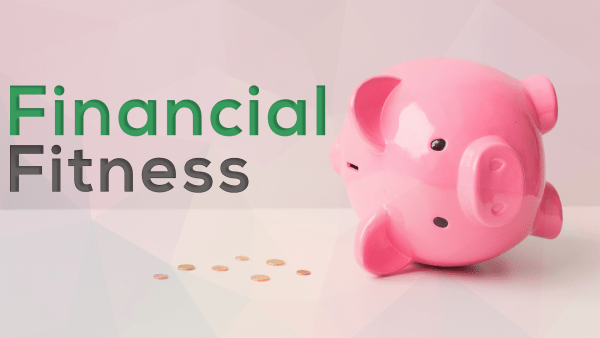 10 Tips to Stay Financially Fit, Always