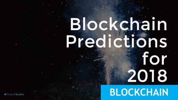 Blockchain Predictions for 2018