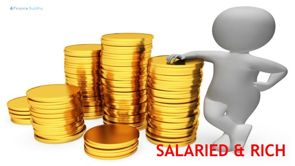 Salaried and Rich