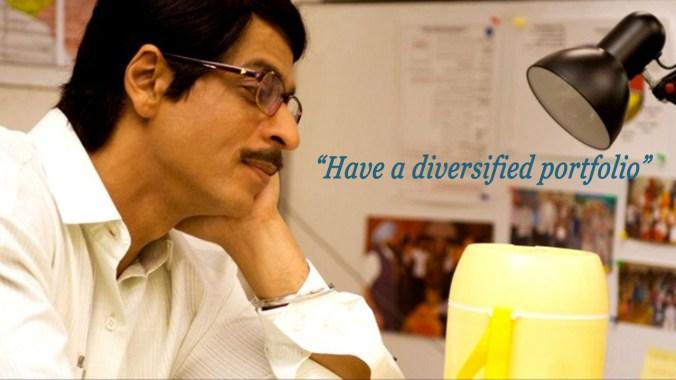 Have a diversified portfolio.