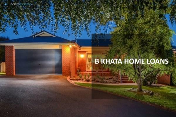 B Khata Home Loans