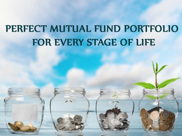 How to Create Perfect Mutual Fund Portfolio for Every Stage of Life