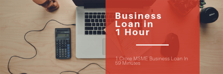 MSME Business Loan in 1 Hour