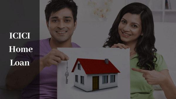 How to Get an ICICI Home Loan