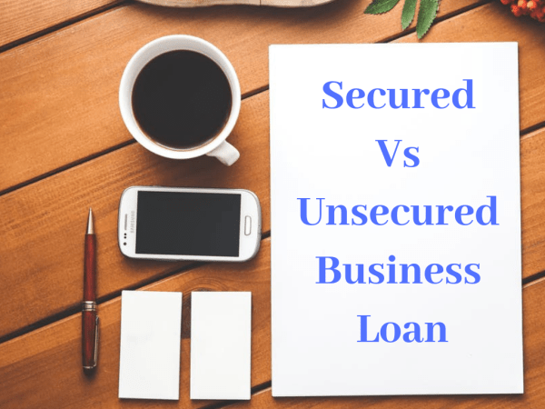 secured vs unsecured business loan