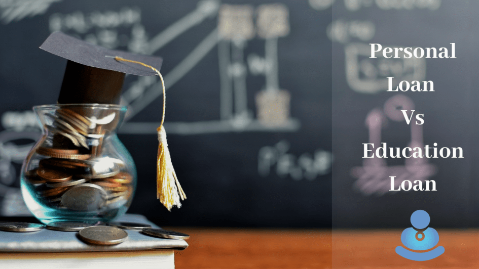 Personal loan vs Educational loan