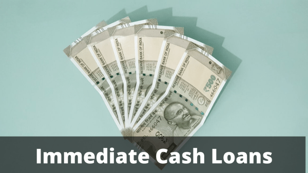 Immediate Cash Loans