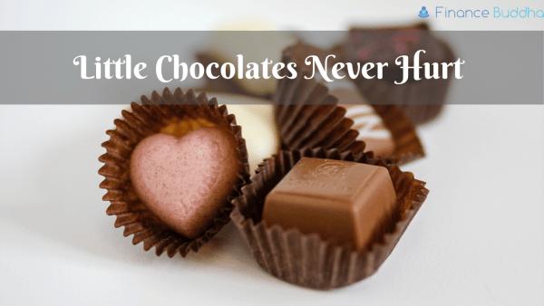 Little Chocolates Never Hurt
