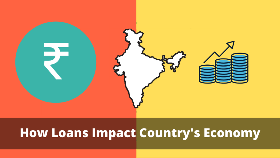 Loans impact a country's economy