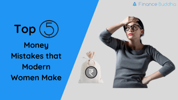 Top 5 Money Mistakes that Modern Women Make