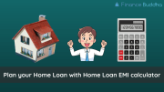 Plan your Home Loan with Home Loan EMI calculator