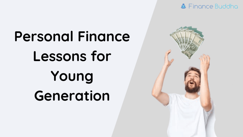 Personal Finance Lessons for Young Generation