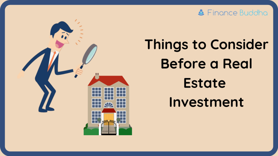 Things to Consider Before a Real Estate Investment