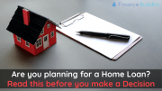 Are you planning for a Home Loan?
