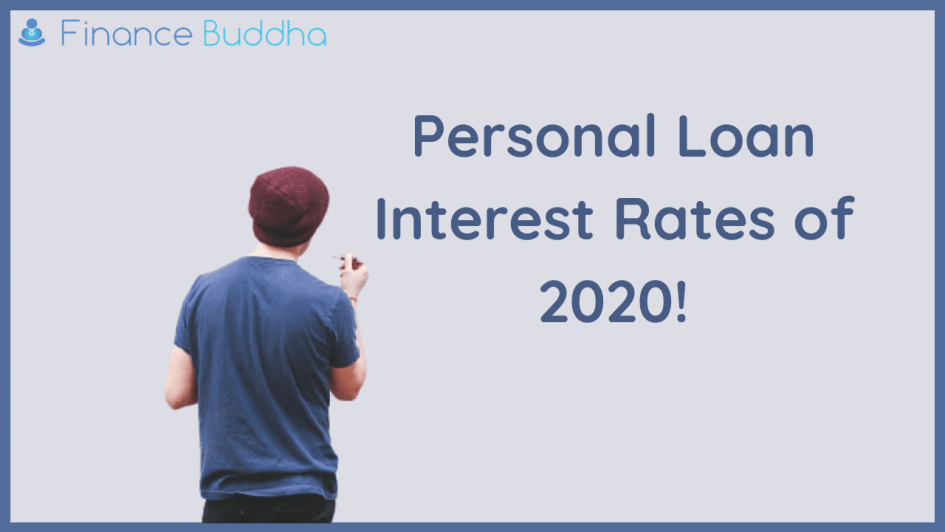 Personal Loan Interest Rates of 2020!