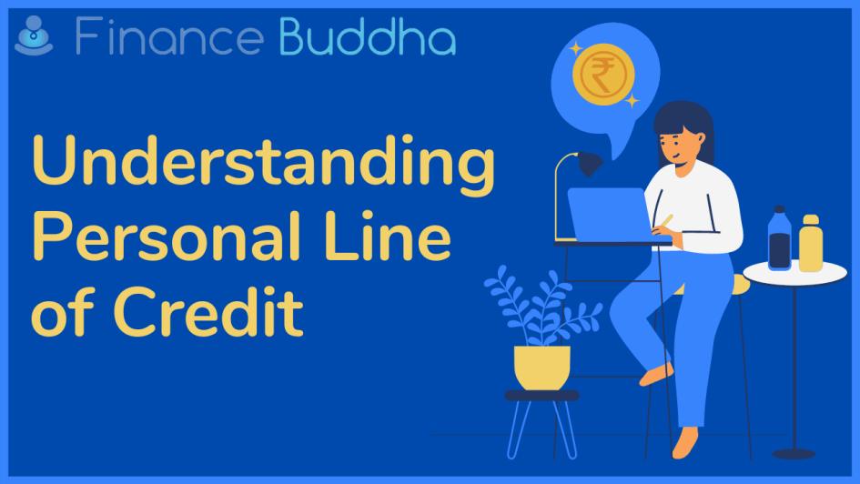 Understanding Personal Line of Credit