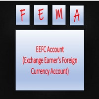 EEFC Account (Exchange Earner's Foreign Currency Account)