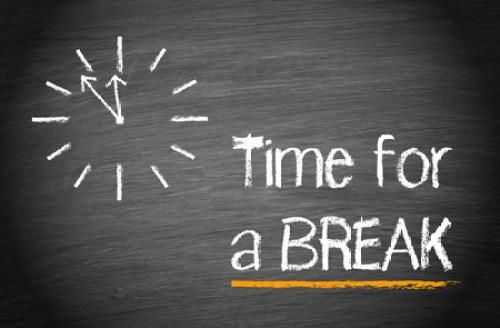 when to take a break