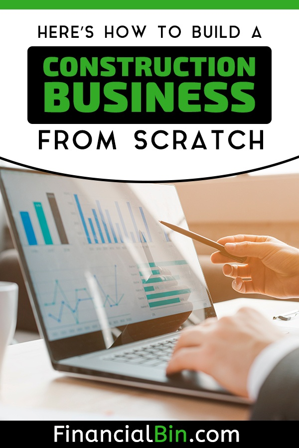 Build a Construction Business From Scratch