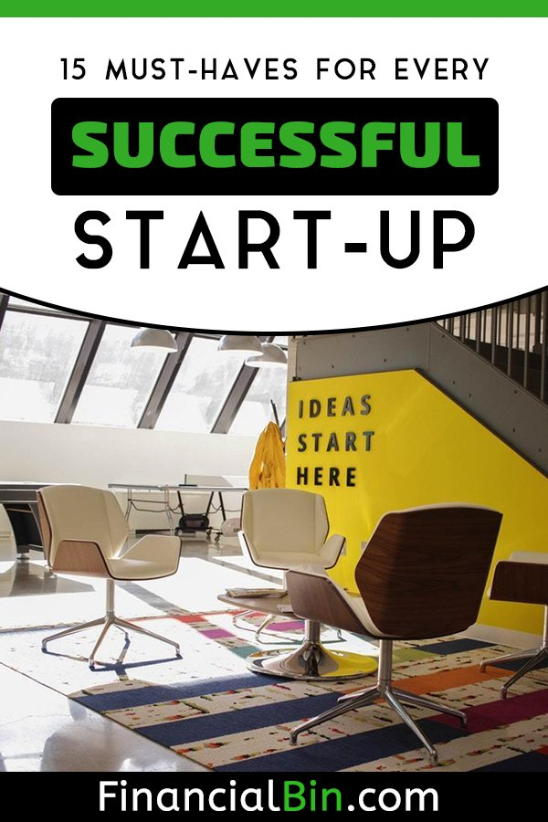 15 Must-Haves For Every Successful Start-Up