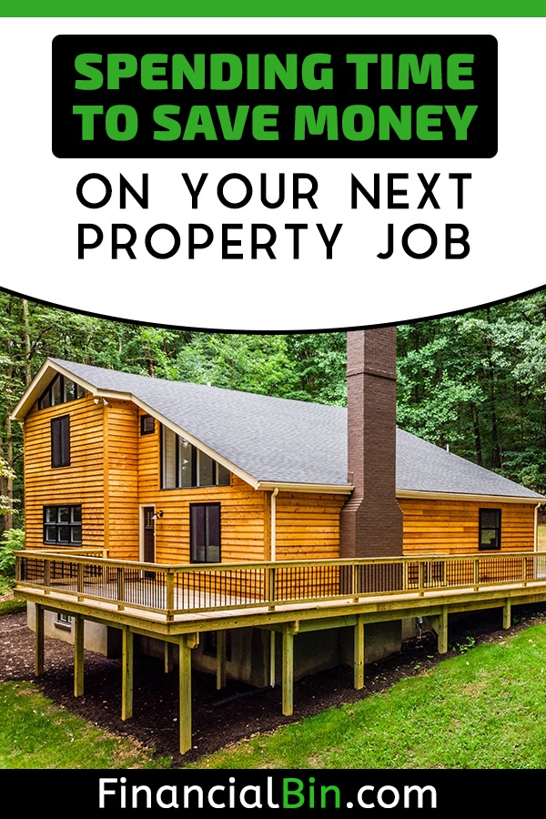 Spending Time To Save Money On Your Next Property Job