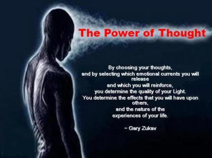 Our thoughts create reality