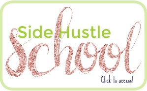 Side Hustle School by Financial Freedom Footsteps