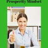 Ways To Develop A Prosperity Mindset