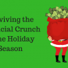 Surviving the Financial Crunch of the Holiday Season