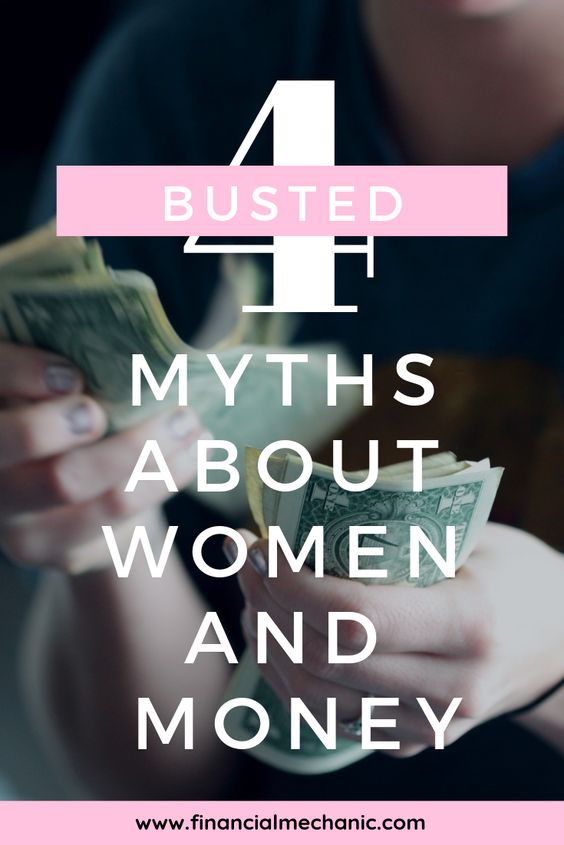 Woman counting bills behind the title: 4 Busted Myths about women and money