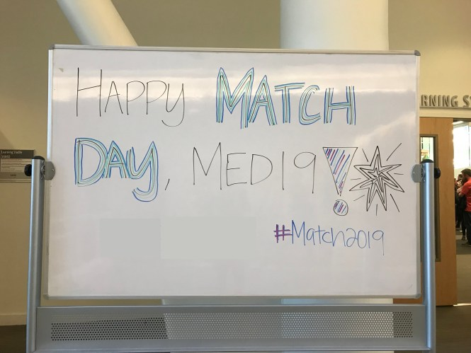 Whiteboard saying Happy Match Day, Med19!