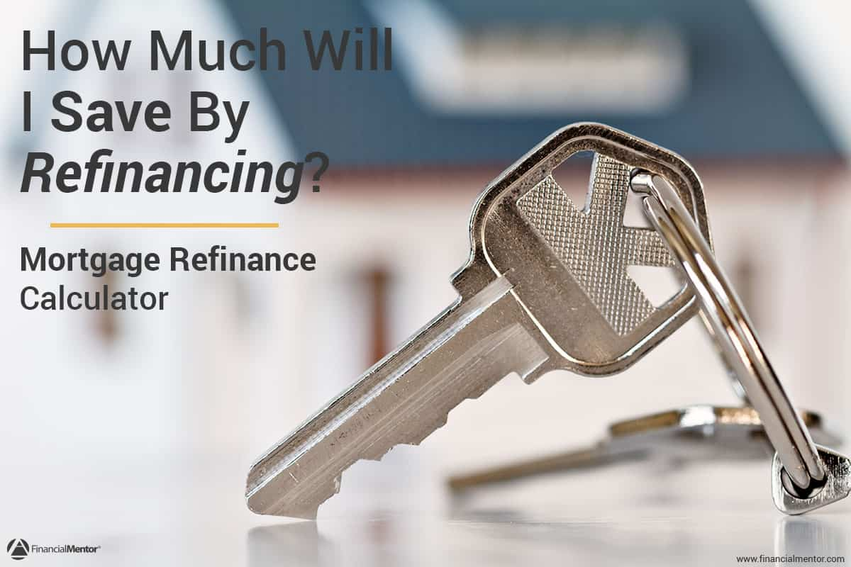 Mortgage Refinance Calculator