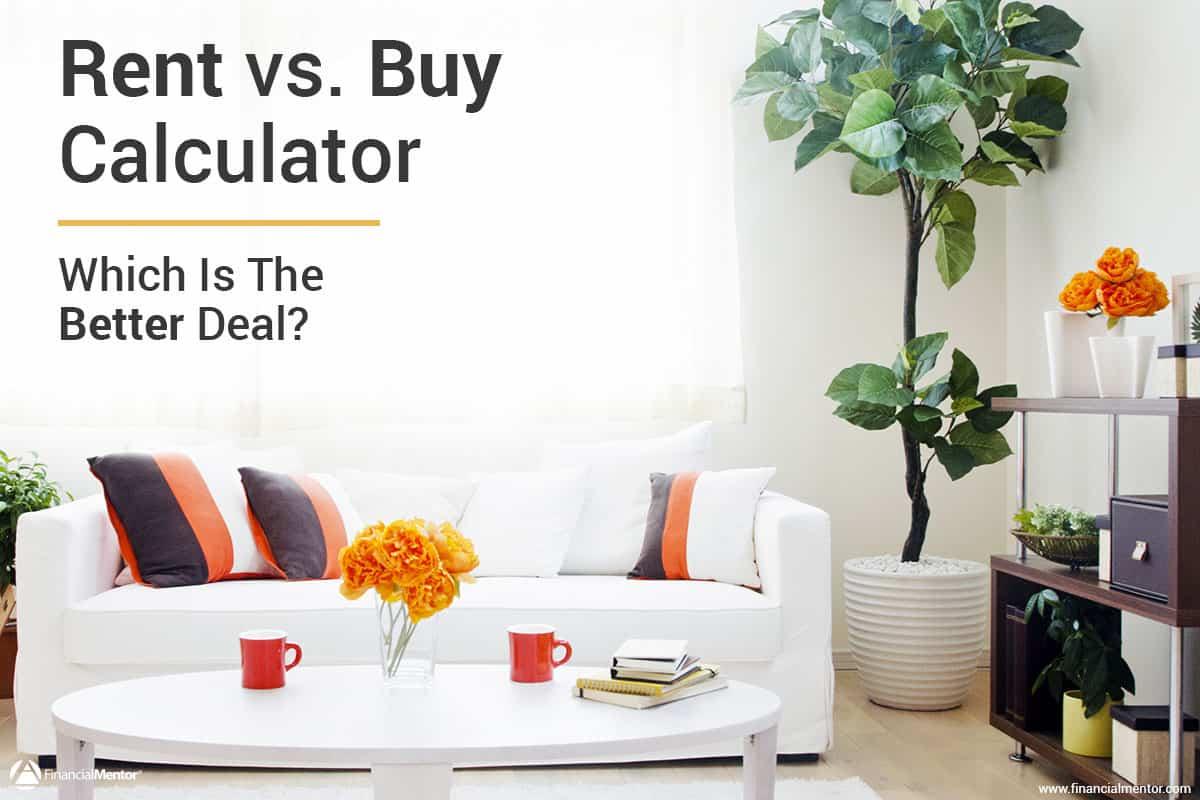 Rent vs. Buy Calculator - Compares Renting vs. Buying Costs