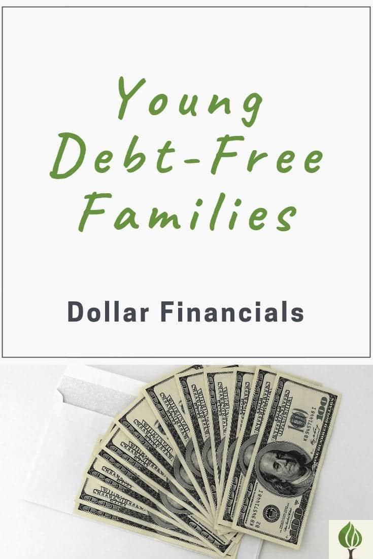 Pinterest pin featuring young debt-free families dollar financials