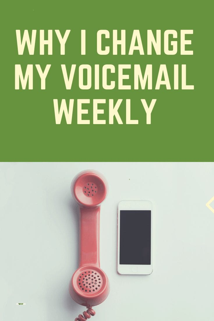 Pinterest image of a phone symbolizing why I change my voicemail weekly