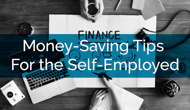 Self Employed – Saving Money Tips