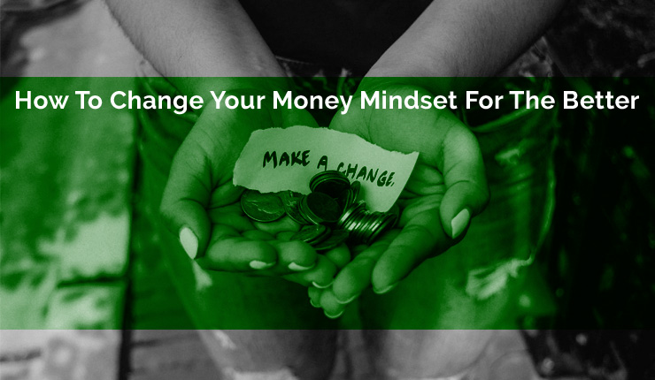 Change Your Money Mindset