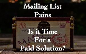 Mailing List Pains