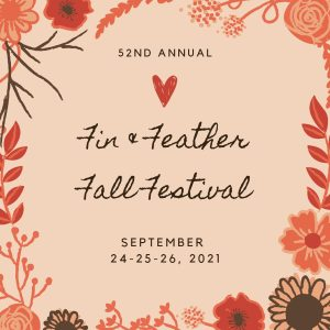 2021 Fin and Feather Fall Festival