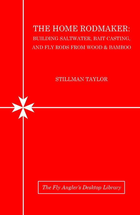 The Home Rodmaker Book