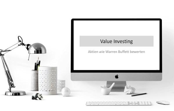 Value Investing – Aktien wie Warren Buffett bewerten