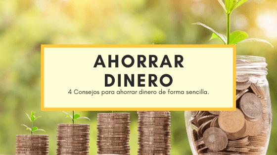 Cómo Ahorrar Dinero: 4 Formas Sencillas